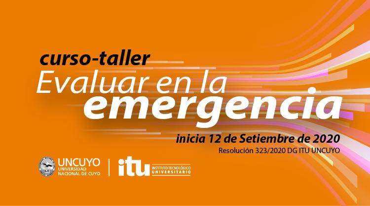 """Curso Taller """"Evaluar en emergencia"""""""