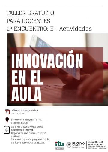"""Se dictará  en la Sede Sur, el  segundo encuentro del Taller de """"Innovación en el aula"""" orientado a las E-Actividades"""