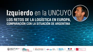 Especialista francés dictará una conferencia sobre Logística en la UNCuyo