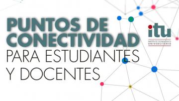 Puntos de conectividad para estudiantes y docentes