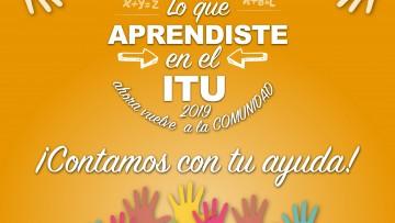 Lo que aprendiste en el ITU ahora vuelve a la comunidad