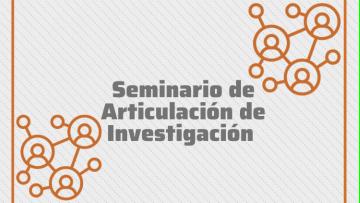 Seminario de Articulación de Investigación